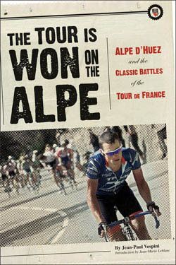 VeloPress Publishes The Tour Is Won on the Alpe in Time for This Year's Epic Climbing Stage