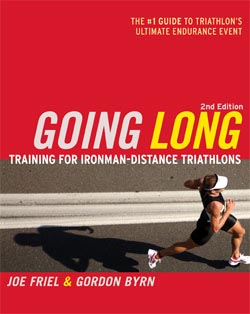 Train for Ironman with the New Edition of Going Long by Joe Friel and Gordo Byrn
