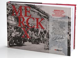 Merckx 525: The First Biography Authorized by Eddy Merckx Reveals Newly Discovered Photographs