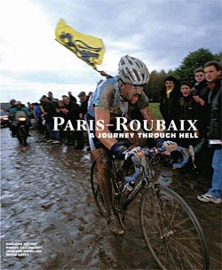 Celebrate the History and Excitement of the Paris-Roubaix Cycling Race with the Book Paris-Roubaix: A Journey Through Hell