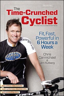 Chris Carmichael's Updated Time-Crunched Cyclist Offers More Ways to High Speed